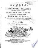 Storia della letteratura italiana di Girolamo Tiraboschi della Compagnia di Gesù bibliotecario del serenissimo Duca di Modena. Tomo primo [-undecimo]