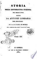 Storia della letteratura italiana nel secolo 18. scritta da Antonio Lombardi