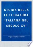 Storia della letteratura italiana nel secolo XVI