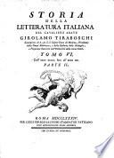Storia della letteratura italiana: pte. 1-2. Dall'anno MCCCC. fino all'anno MD