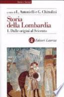 Storia della Lombardia: Dalle origini al Seicento
