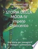 STORIA DELLA MODA IV Impero e Ottocento