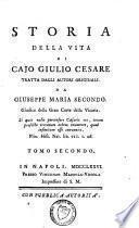 Storia della vita di Cajo Giulio Cesare