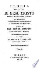 Storia della vita di Gesu Cristo dedotta dai quattro evangeli, dal francese tradotta in italiano. 2. ed