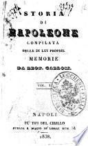 Storia di Napoleone compilata sulle di lui proprie memorie da Leon Gallois
