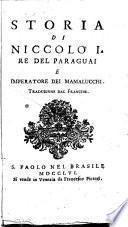 Storia di Niccolò 1. re del Paraguai e imperatore dei Mamalucchi. Traduzione dal francese