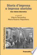 Storia d'impresa e imprese storiche. Una visione diacronica