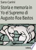 Storia e memoria in Yo el Supremo di Augusto Roa Bastos