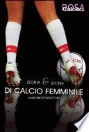 Storia e storie del calcio femminile