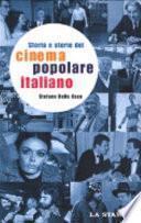 Storia e storie del cinema popolare italiano