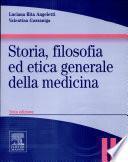Storia, filosofia ed etica generale della medicina