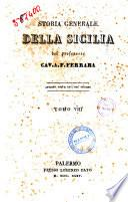 Storia generale della Sicilia del professore cav. a. F. Ferrara