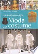 Storia illustrata della moda e del costume
