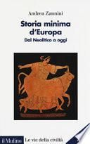 Storia minima d'Europa. Dal Neolitico a oggi