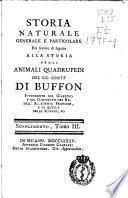 Storia naturale, generale e particolare per servire di seguito alla storia degli animali quadrupedi