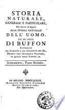 Storia naturale, generale e particolare, per servire di seguito alla storia naturale dell'uomo. Del sig. conte Di Buffon ..