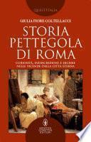 Storia pettegola di Roma
