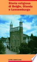 Storia religiosa di Belgio, Olanda e Lussemburgo