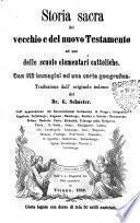 Storia sacra del vecchio e del nuovo testamento ad uso delle scuole elementari cattoliche