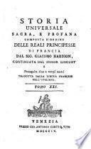 Storia universale sacra e profana, composta d'ordine delle reali Principesse di Francia dal sig. Giacomo Hardion, continuata dal signor Linguet e proseguita sino a tempi nostri. Tradotta dalla lingua francese nell'italiana.To