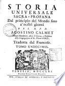 Storia universale sacra e profana dal principio del mondo fino a' nostri giorni del r.p.d. Agostino Calmet ... Tradotta dal francese da Selvaggio Canturani. Tomo primo [-duodecimo]