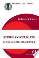 Storie complicate. La scuola al di là delle riforme