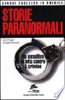 Storie paranormali. Un sensitivo in lotta contro il crimine