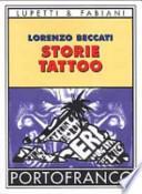 Storie tattoo: un libro per chi ha un tatuaggio, per chi pensa di farsene uno e per chi i tatuaggi li odia