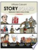 Storyboard. Con espansione online. Per la Scuola media
