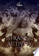 Strange Activity - Maria