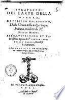 Stratagemi dell'arte della guerra, di Polieno Macedonico, dalla greca nella uolgar lingua italiana, tradotti da M. Nicolo Mutoni. ..