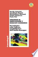 Strategie di innovazione e risultati economici. Un'indagine sulle imprese manifatturiere dell'Emilia Romagna