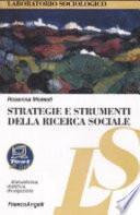 Strategie e strumenti della ricerca sociale