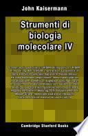 Strumenti di biologia molecolare IV