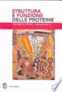 Struttura e funzioni delle proteine