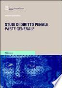 Studi di diritto penale. Parte generale