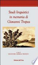 Studi linguistici in memoria di Giovanni Tropea