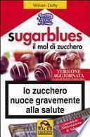 Sugarblues, il mal di zucchero