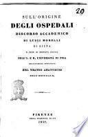 Sull'origine degli ospedali discorso accademico di Luigi Morelli di Siena