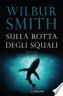 Sulla rotta degli squali