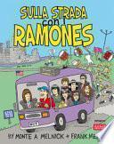 Sulla strada con i Ramones. Ediz. bilingue