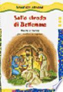 Sulla strada di Betlemme. Recite di Natale per bambini e ragazzi