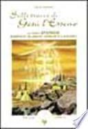 Sulle tracce di Gesù l'esseno. Le fonti storiche buddhiste, islamiche, sanscrite e apocrife
