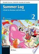 Summer log. A book for revision and self-study. Con CD Audio. Per la scuola media