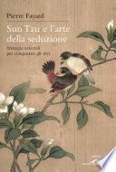 Sun Tzu e l'arte della seduzione
