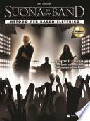 Suona in una band. Metodo per basso elettrico. Con CD Audio