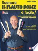Suonare il flauto dolce è facile. Metodo facile per flauto dolce con tutorial video online
