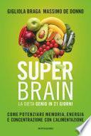 Super Brain con la dieta Genio in 21 giorni