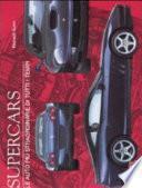 Supercars. Le auto più straordinarie di tutti i tempi