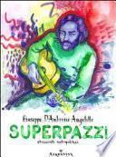 Superpazzi. 69 racconti